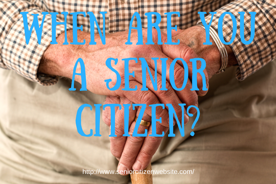 when are you a senior citizen?